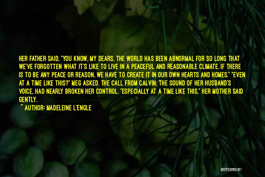 Having Only One Mother Quotes By Madeleine L'Engle