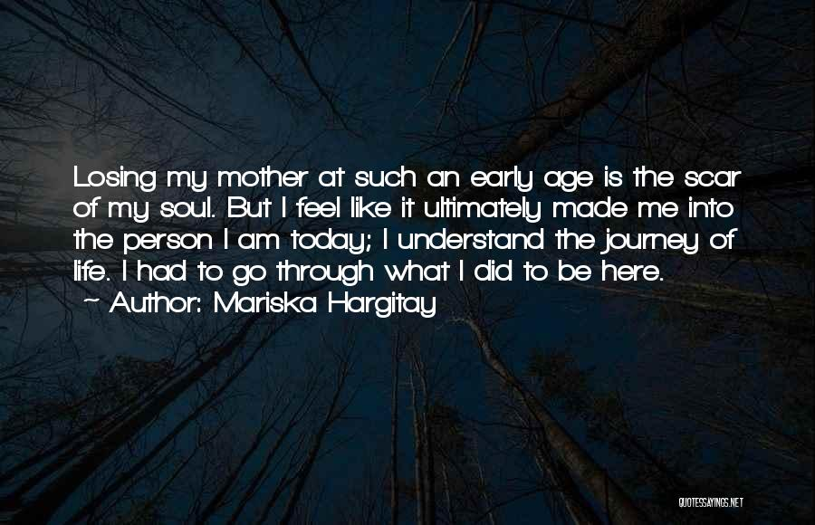 Having Only One Mother Quotes By Mariska Hargitay