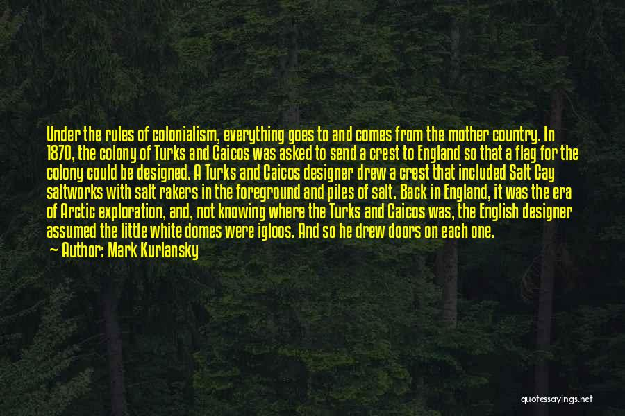 Having Only One Mother Quotes By Mark Kurlansky