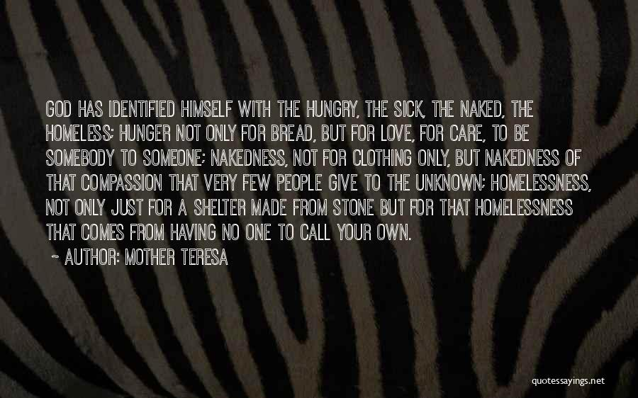 Having Only One Mother Quotes By Mother Teresa