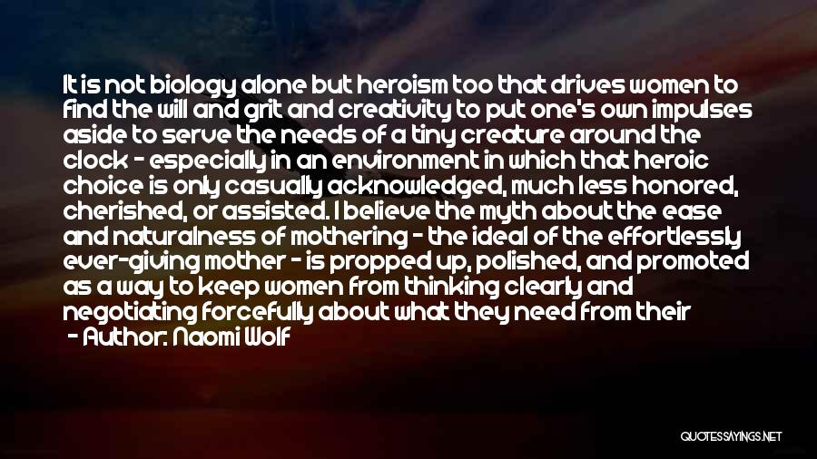 Having Only One Mother Quotes By Naomi Wolf