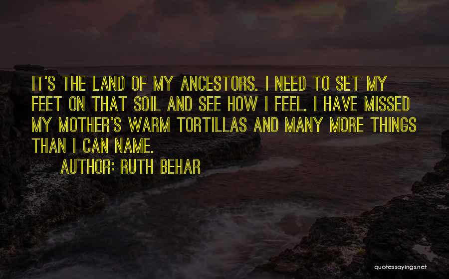 Having Only One Mother Quotes By Ruth Behar