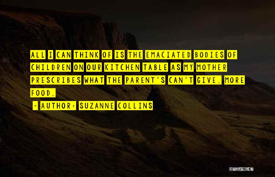 Having Only One Mother Quotes By Suzanne Collins