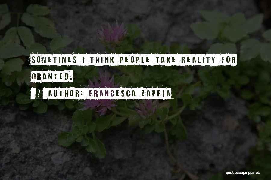 Having Schizophrenia Quotes By Francesca Zappia