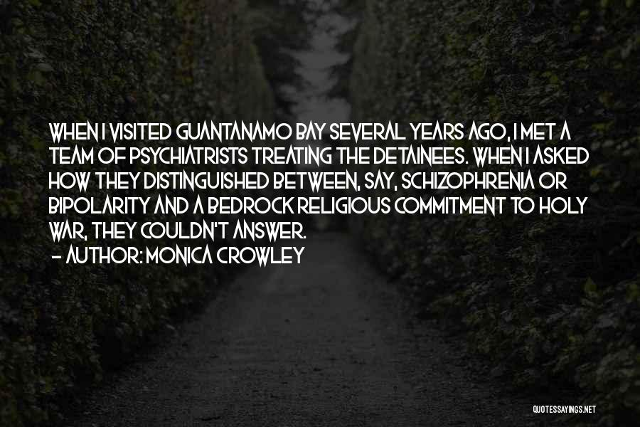 Having Schizophrenia Quotes By Monica Crowley