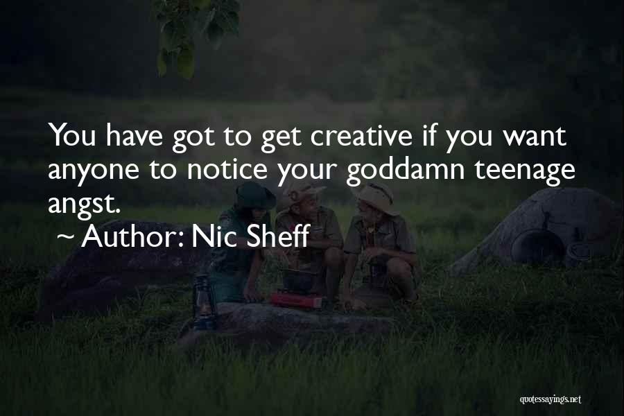 Having Schizophrenia Quotes By Nic Sheff