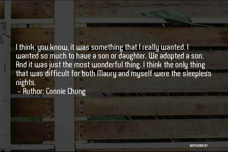 Having Sleepless Nights Quotes By Connie Chung