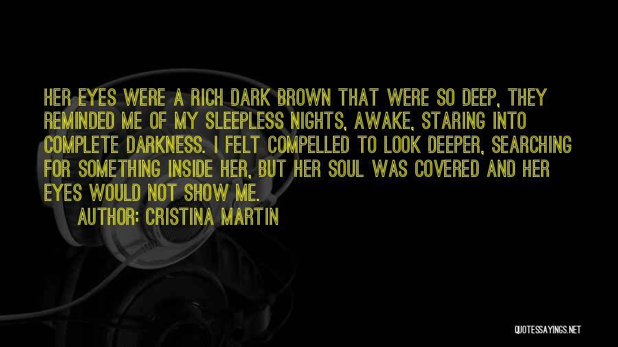 Having Sleepless Nights Quotes By Cristina Martin