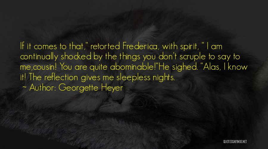 Having Sleepless Nights Quotes By Georgette Heyer