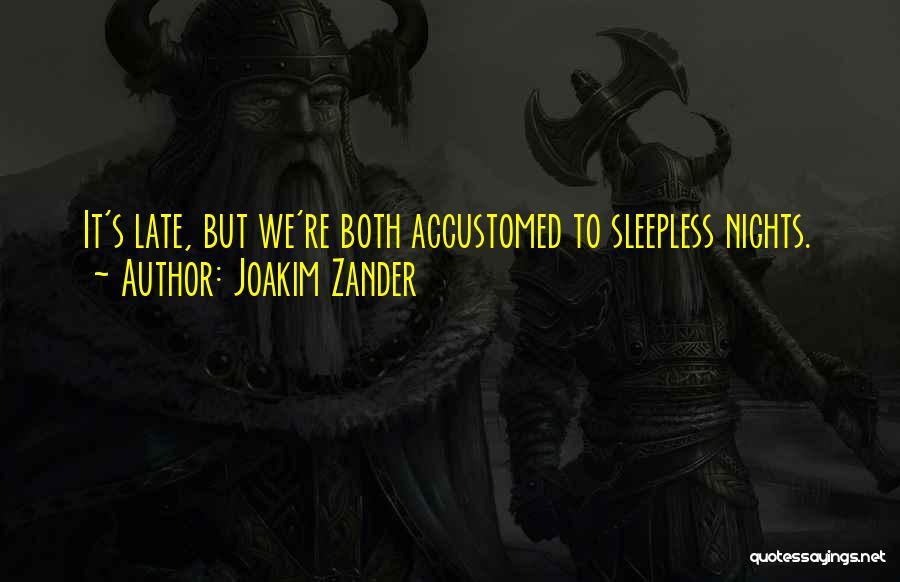 Having Sleepless Nights Quotes By Joakim Zander