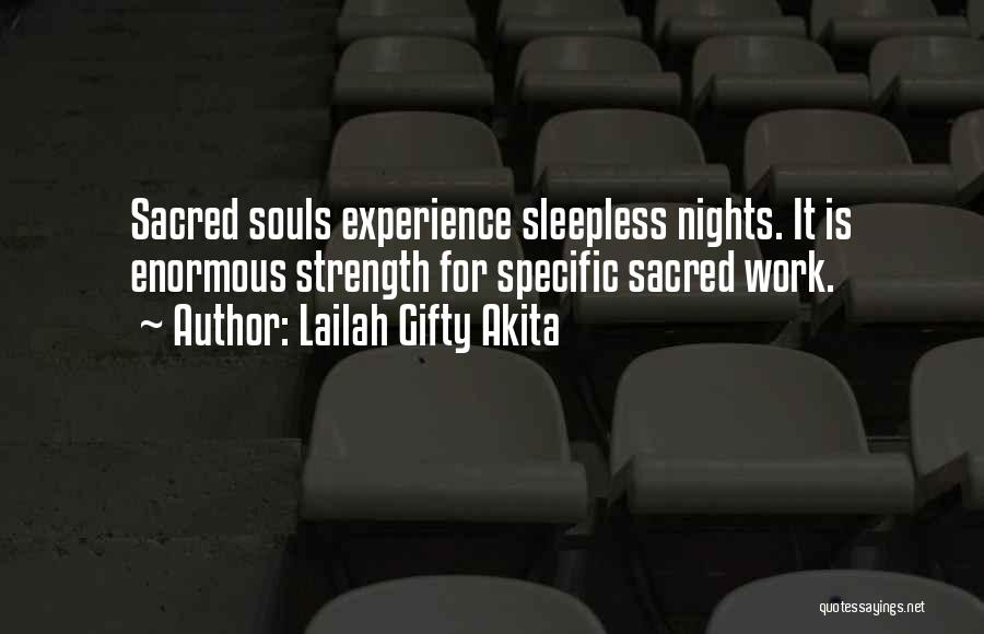 Having Sleepless Nights Quotes By Lailah Gifty Akita