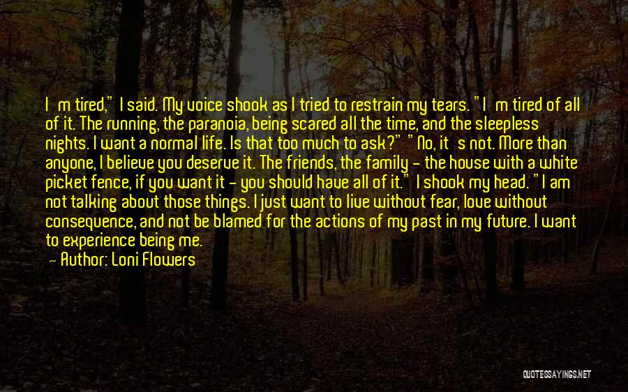 Having Sleepless Nights Quotes By Loni Flowers