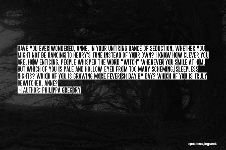 Having Sleepless Nights Quotes By Philippa Gregory