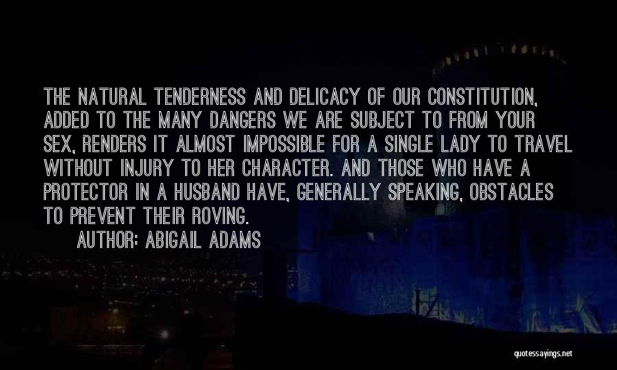 Having The Best Husband Ever Quotes By Abigail Adams
