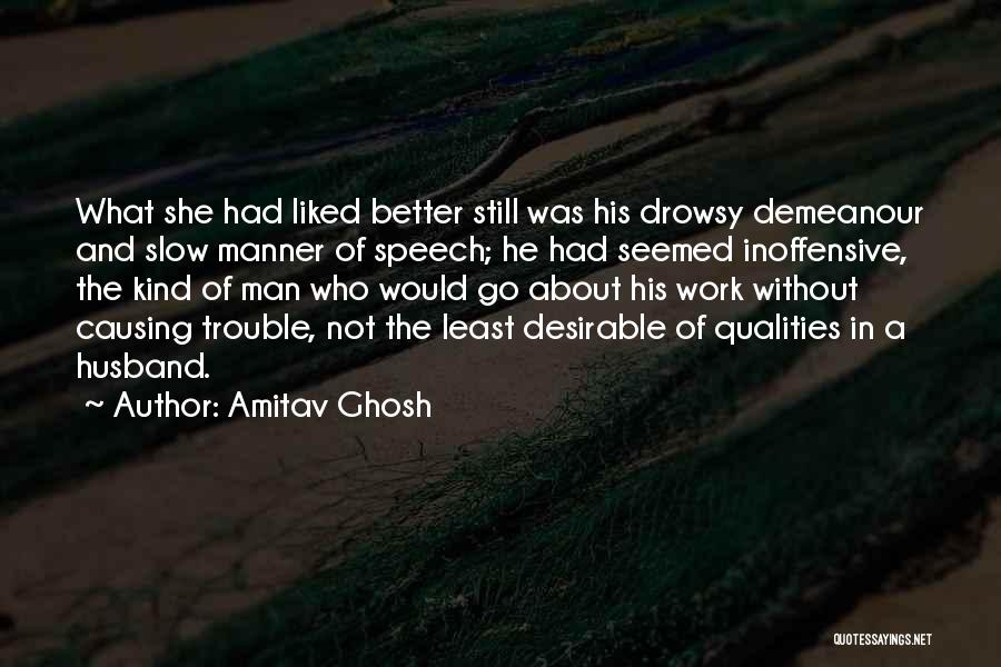 Having The Best Husband Ever Quotes By Amitav Ghosh