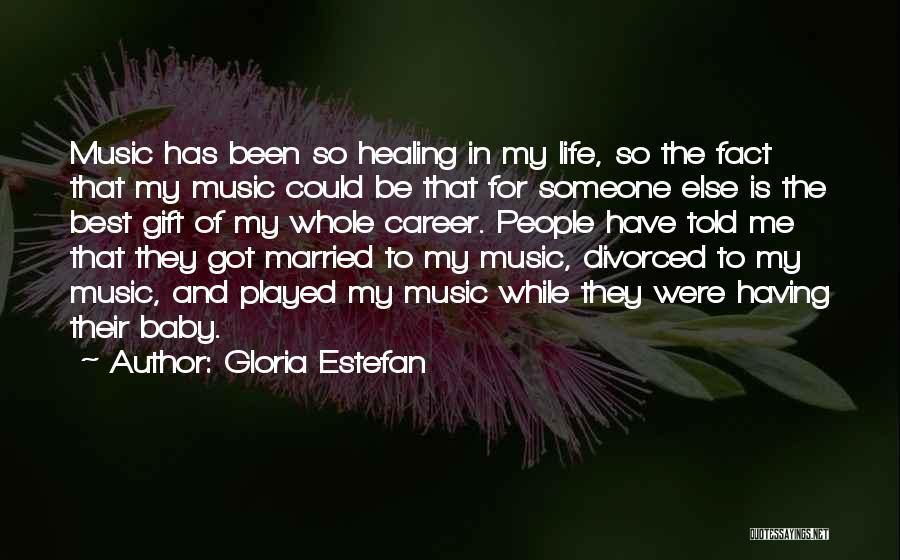 Having The Best Life Quotes By Gloria Estefan