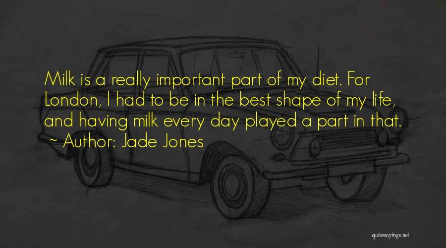 Having The Best Life Quotes By Jade Jones