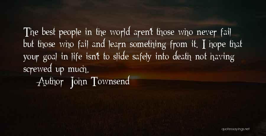 Having The Best Life Quotes By John Townsend
