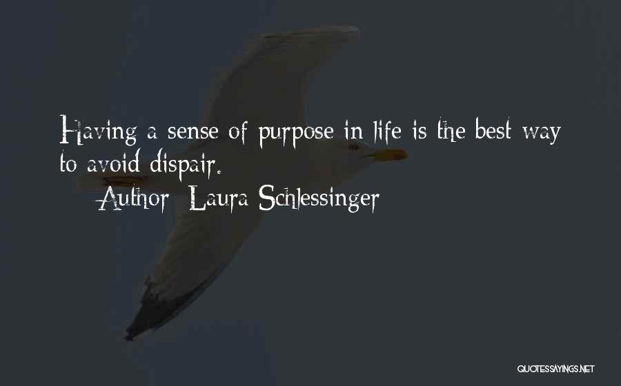 Having The Best Life Quotes By Laura Schlessinger