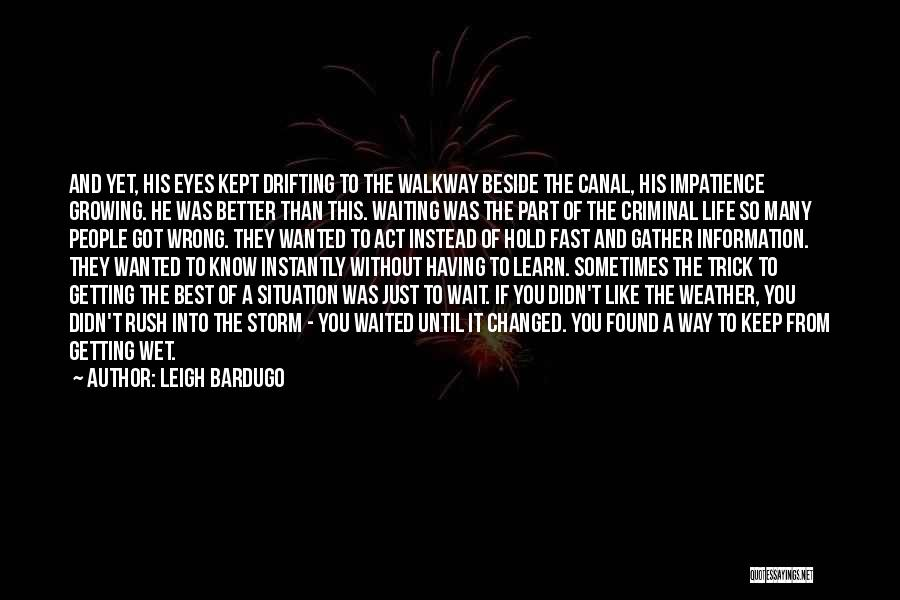 Having The Best Life Quotes By Leigh Bardugo