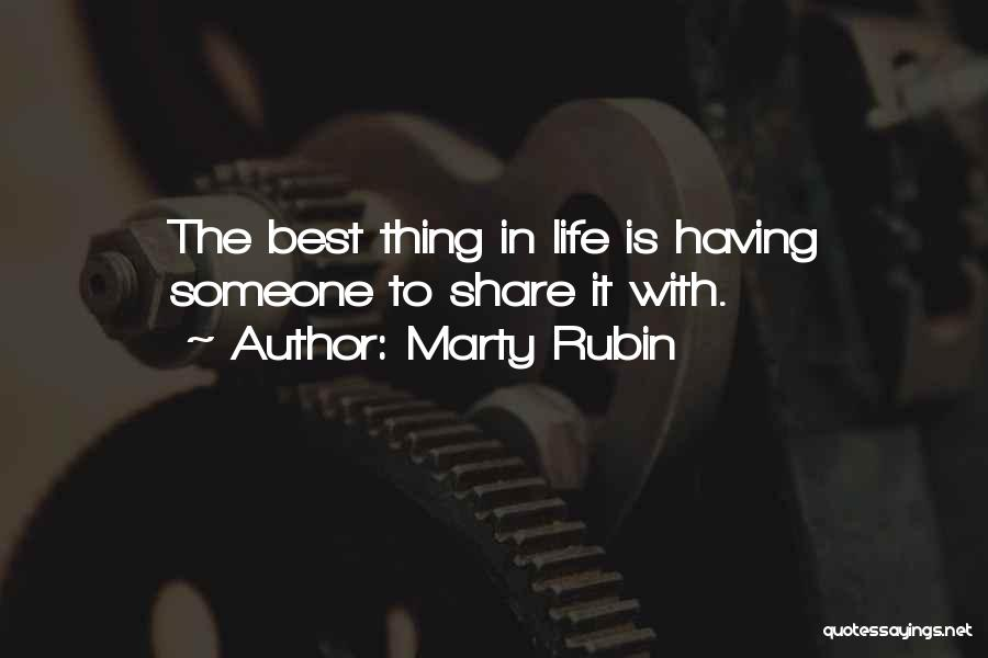 Having The Best Life Quotes By Marty Rubin