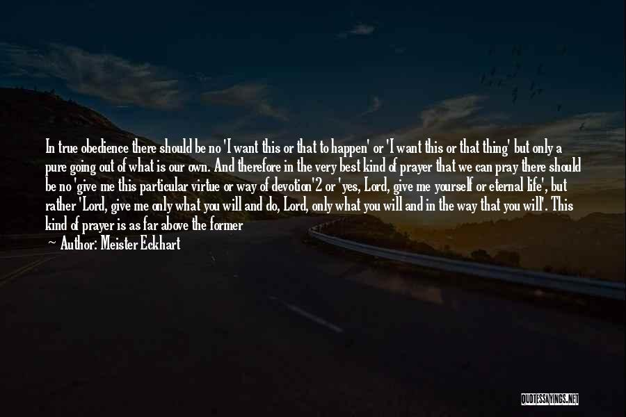 Having The Best Life Quotes By Meister Eckhart