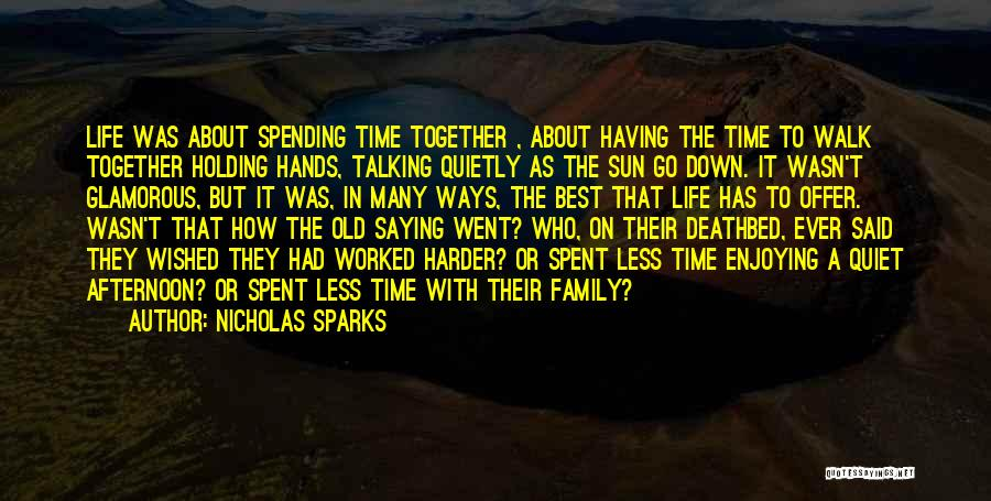 Having The Best Life Quotes By Nicholas Sparks