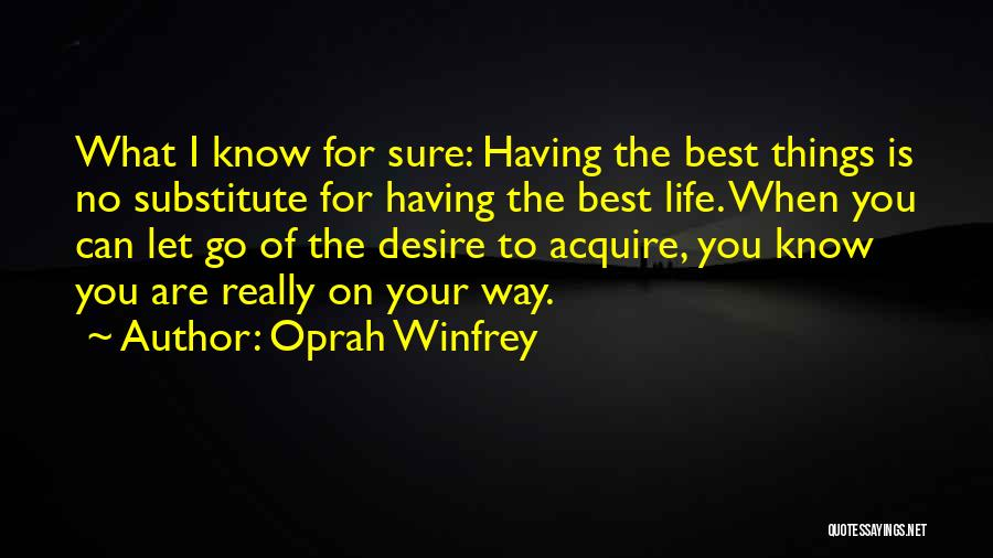 Having The Best Life Quotes By Oprah Winfrey