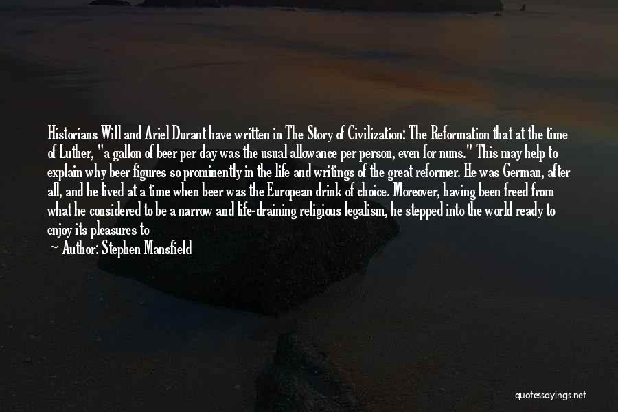 Having The Best Life Quotes By Stephen Mansfield