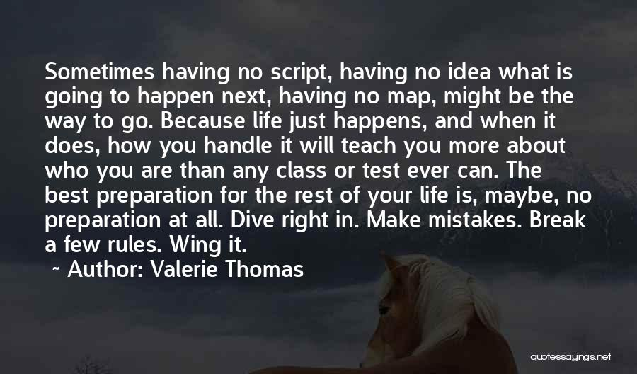 Having The Best Life Quotes By Valerie Thomas
