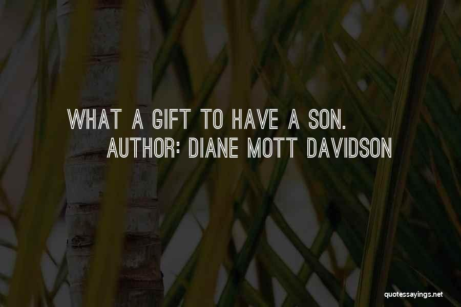 Having The Best Son Quotes By Diane Mott Davidson