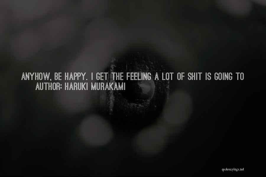 Having The Best Son Quotes By Haruki Murakami