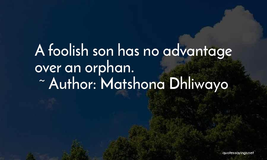 Having The Best Son Quotes By Matshona Dhliwayo