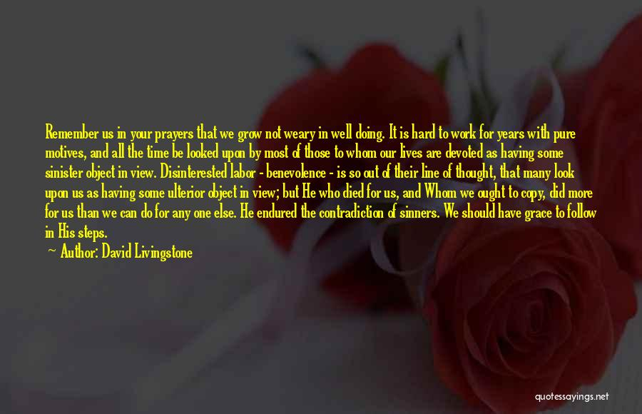 Having The Time Of Our Lives Quotes By David Livingstone
