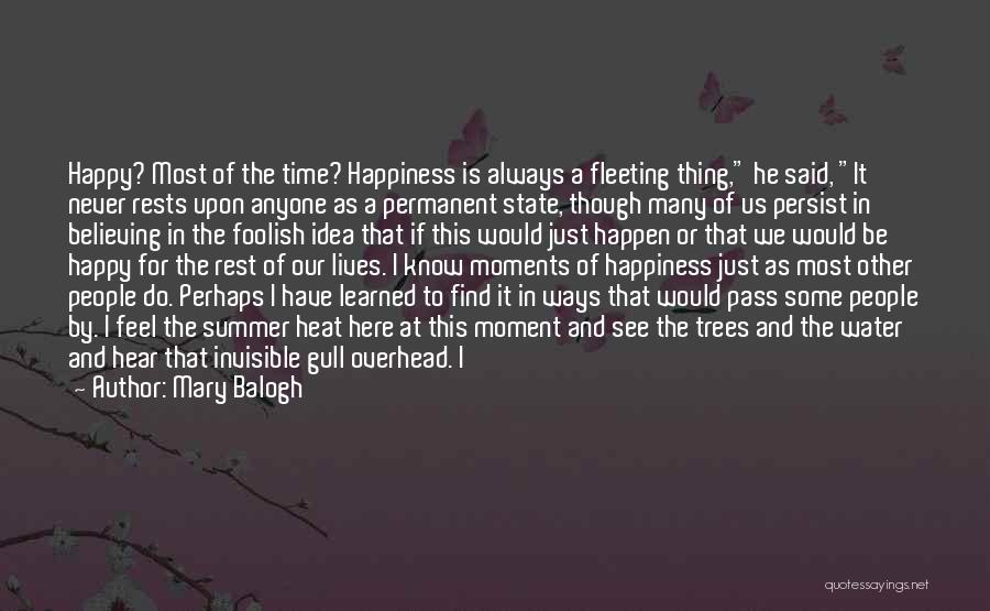 Having The Time Of Our Lives Quotes By Mary Balogh