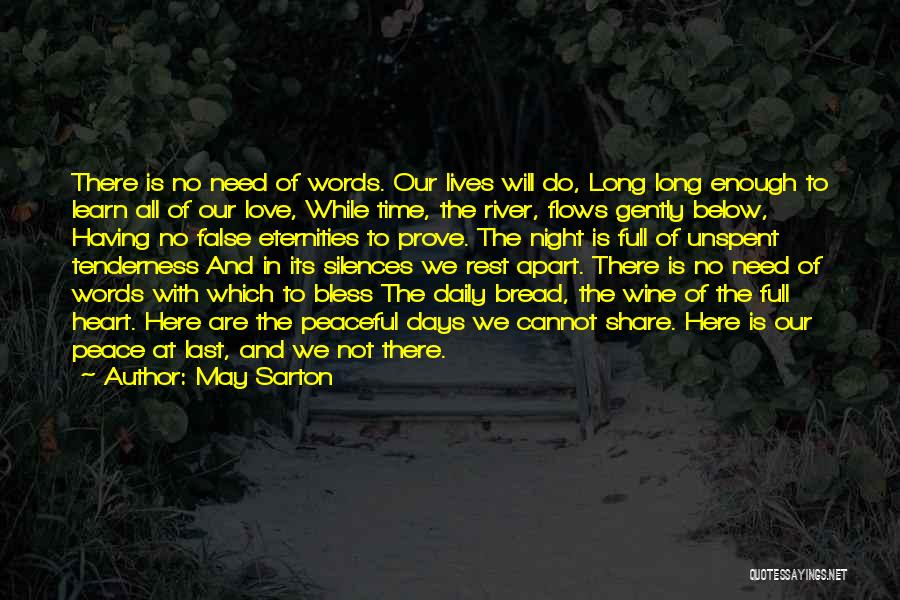 Having The Time Of Our Lives Quotes By May Sarton