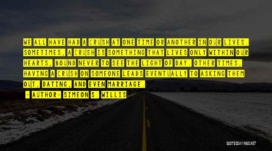 Having The Time Of Our Lives Quotes By Simeon S. Willis