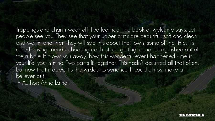Having The Time Of Your Life Quotes By Anne Lamott