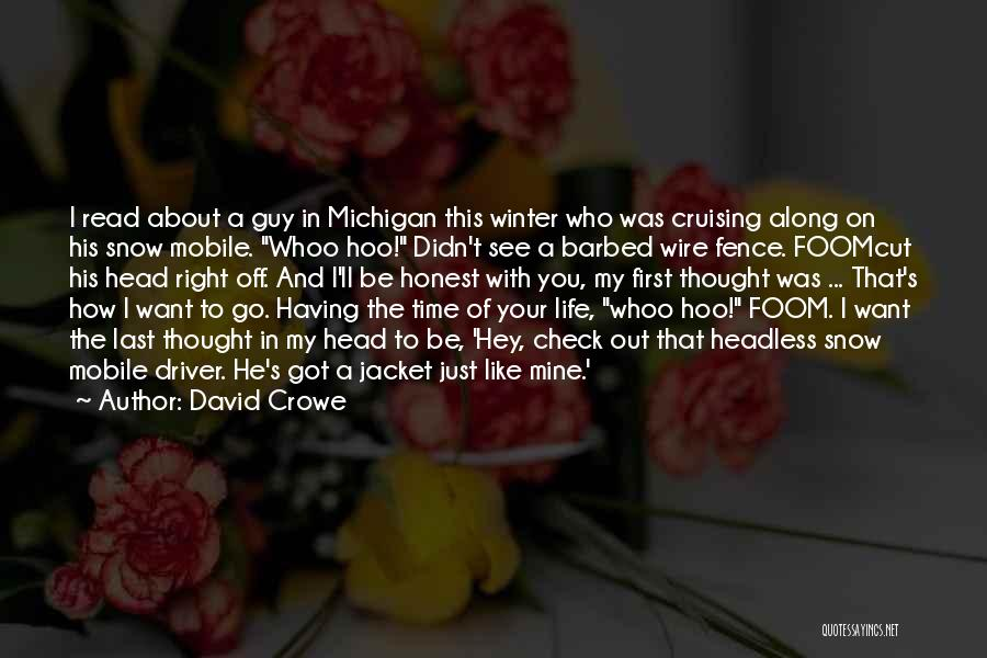 Having The Time Of Your Life Quotes By David Crowe