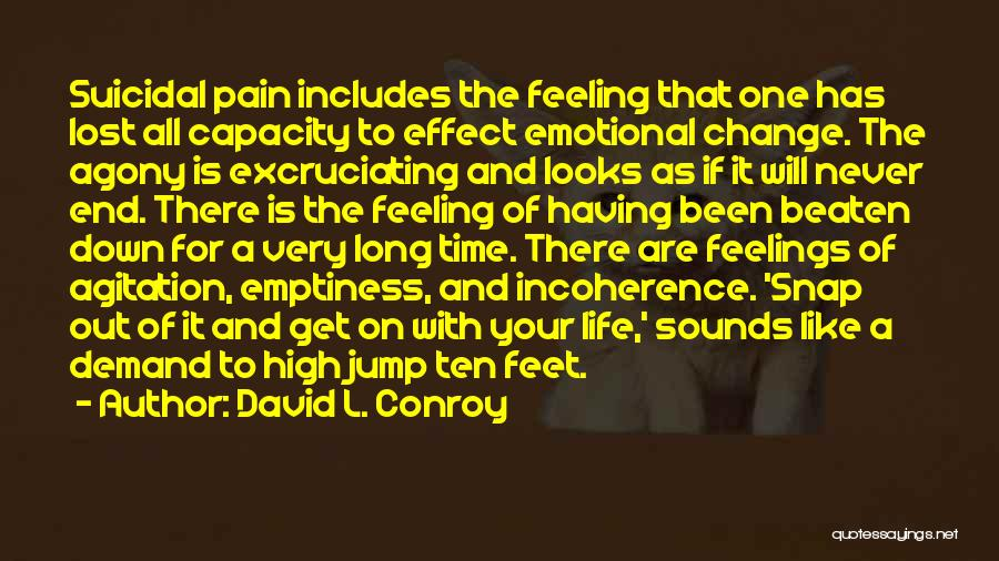 Having The Time Of Your Life Quotes By David L. Conroy