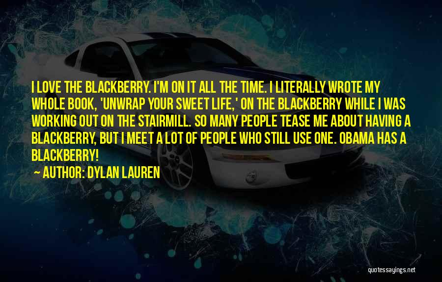 Having The Time Of Your Life Quotes By Dylan Lauren