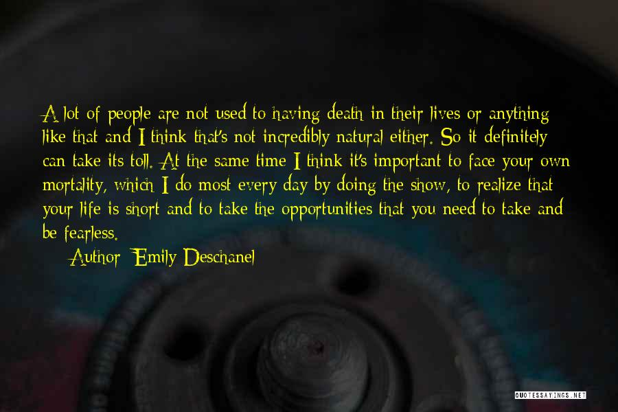 Having The Time Of Your Life Quotes By Emily Deschanel
