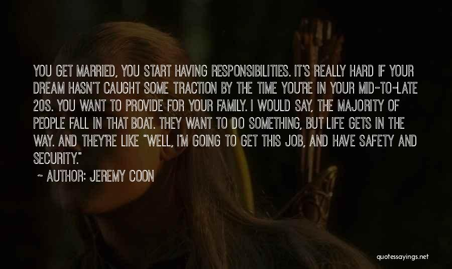 Having The Time Of Your Life Quotes By Jeremy Coon