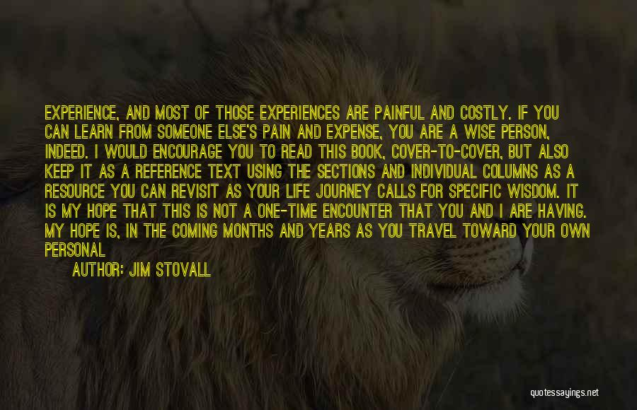 Having The Time Of Your Life Quotes By Jim Stovall
