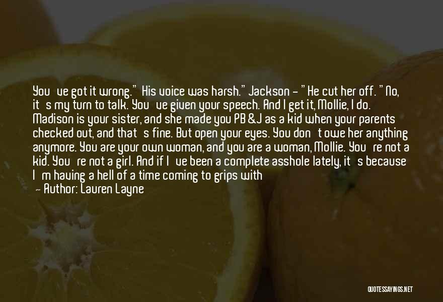 Having The Time Of Your Life Quotes By Lauren Layne