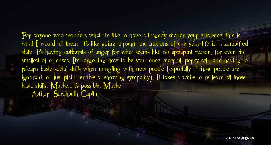 Having The Time Of Your Life Quotes By Sarahbeth Caplin