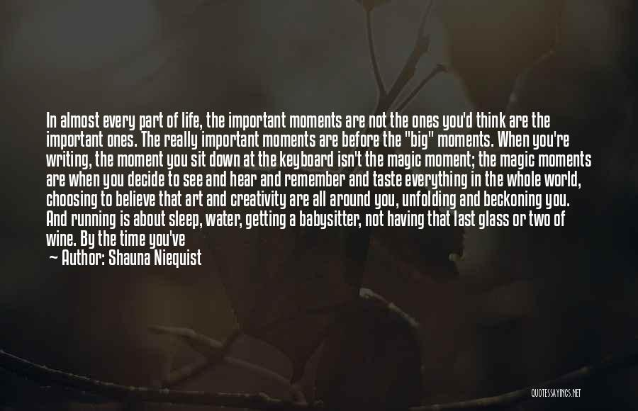 Having The Time Of Your Life Quotes By Shauna Niequist