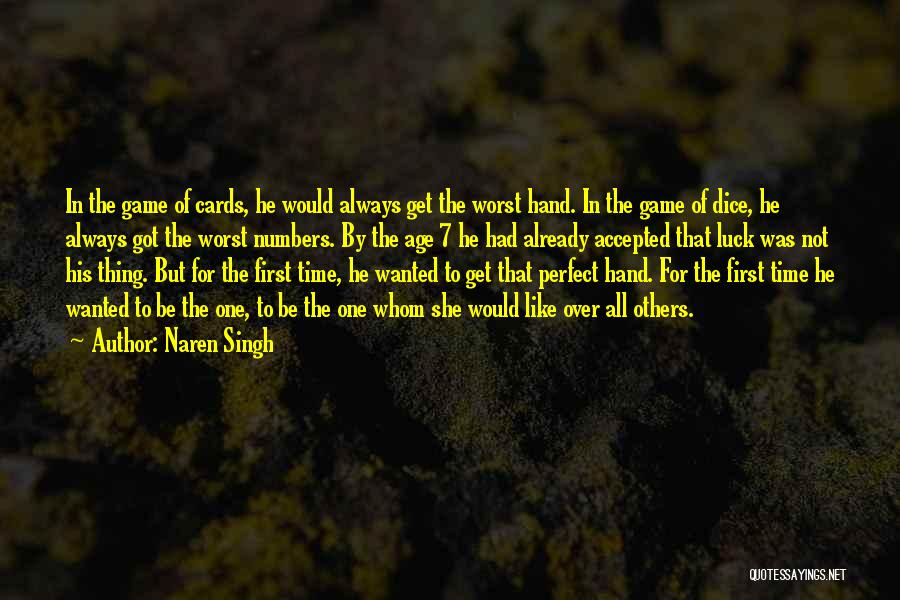 Having The Worst Luck Quotes By Naren Singh