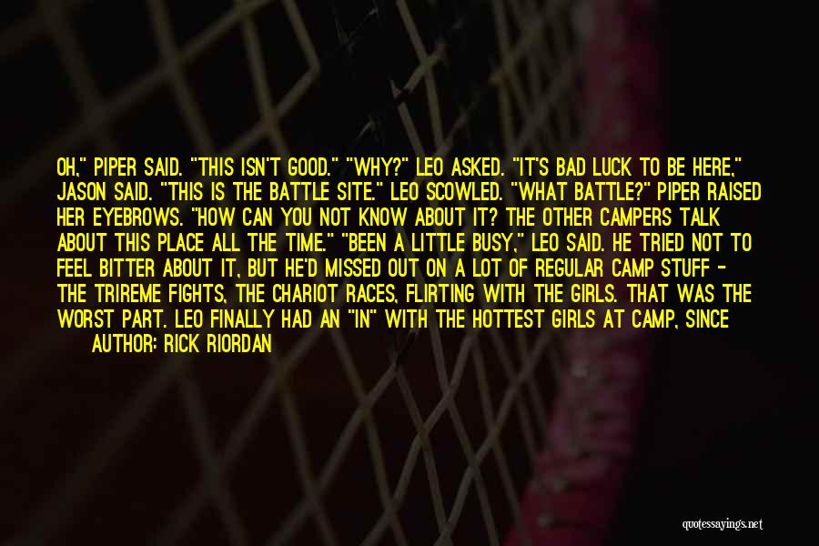 Having The Worst Luck Quotes By Rick Riordan