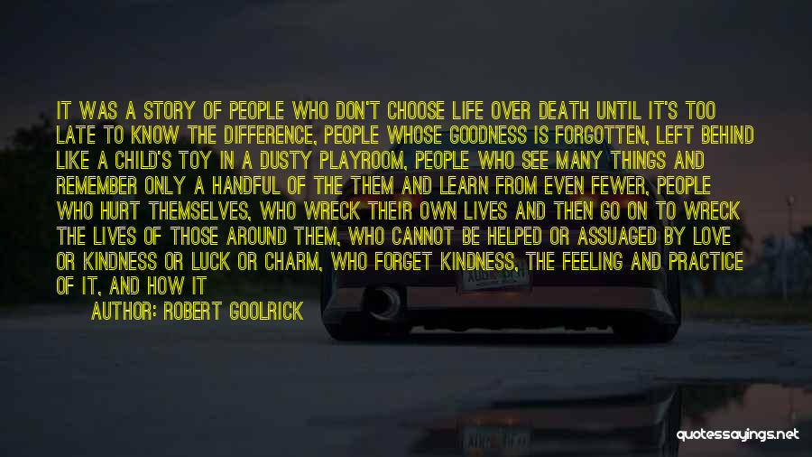 Having The Worst Luck Quotes By Robert Goolrick
